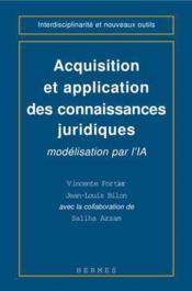 Acquisition et application des connaisances juridiques modelisation par l'ia coll interdisciplinarit - Couverture - Format classique