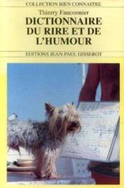 Dictionnaire du rire et de l' humour - Couverture - Format classique