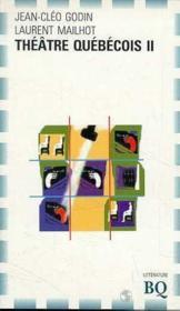 Theatre Quebecois Ii - Couverture - Format classique