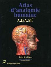 Atlas D Anatomie Humaine Adam - Intérieur - Format classique