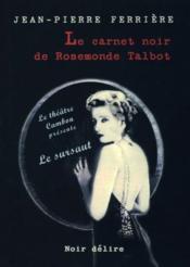Le carnet noir de Rosemonde Talbot - Couverture - Format classique