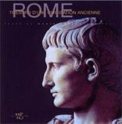 Rome, tresors d'une civilisation ancienne - Couverture - Format classique
