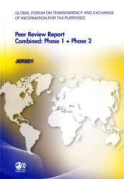 Vente livre :  Global forum on ransparency and exchange of information for tax purposes peer reviews : Jersey 2011  - Ocde