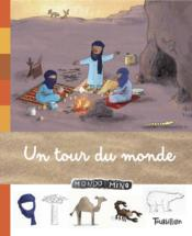 Tour du monde  - Jean-Michel Billioud - Lionel Larcheveque