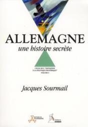 Allemagne ; une histoire secrète - Couverture - Format classique