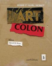 Vente livre :  L'art colon  - Denise Meynet