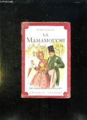 La Mamamouchi Ou La Folle Aventure De Monsieur Cuyp En France. - Couverture - Format classique