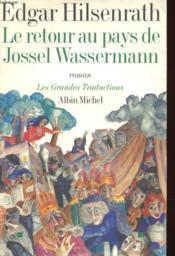 Le Retour Au Pays De Jossel Wassermann - Couverture - Format classique