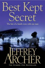 Vente  BEST KEPT SECRET - CLIFTON CHRONICLES: BOOK 3  - Jeffrey Archer