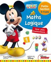 Mickey ; mathématiques-logique ; petite section ; 3/4 ans - Couverture - Format classique