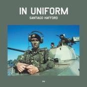 Santiago Hafford In Uniform /Anglais - Couverture - Format classique
