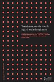 Vente  Transformations Du Travail : Regards Multidisciplinaires  - Collectif