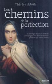 Vente livre :  Les chemins de la perfection  - Sainte Therese D'Avila