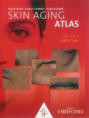 Vente livre :  Skin aging atlas t.4 ; asian type  - Roland Bazin - Frederic Flament - Virginie Rubert