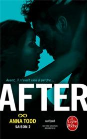After ; saison 2 ; after we collided  - Anna Todd