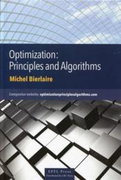 Vente livre :  Optimization : principles and algorithms  - Michel Bierlaire