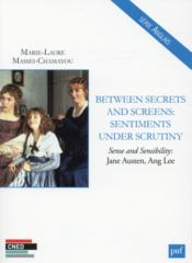 Vente livre :  Between secrets and screens sentiments under scrutiny  - Collectif