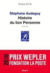 Histoire du lion Personne - Couverture - Format classique