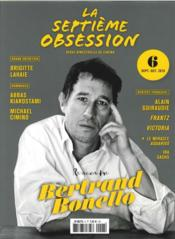 Vente livre :  LA SEPTIEME OBSESSION N.6 ; Bertrand Bonello  - Collectif
