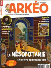 Vente livre :  Arkeo Junior N 245 La Mesopotamie Novembre 2016  - Collectif