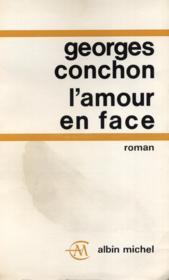 L'amour en face. - Couverture - Format classique