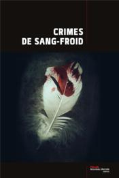 Vente  Crimes de sang froid  - Collectif