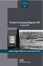 Vente livre :  The state of environnemental migration 2018 : a review of 2017  - Collectif