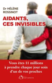 Vente  Aidants, ces invisibles  - Helene Rossinot - Helene Rossinot - Helene Rossinot