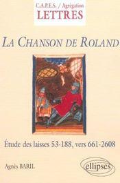 La Chanson De Roland Etude Des Laisses 53-188 Vers 661-2608 - Intérieur - Format classique