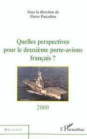 Quelles perspectives pour le deuxième porte-avions français ? - Intérieur - Format classique