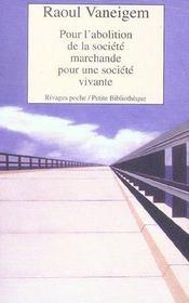 Pour L'Abolition De La Societe Marchande Pour Une Societe Vivante - Intérieur - Format classique