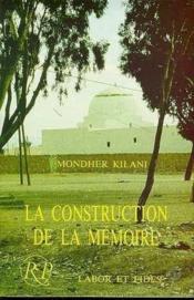 La Construction De La Memoire - Couverture - Format classique