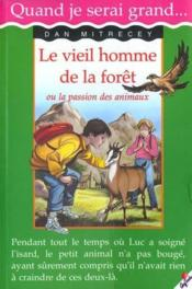 Le Vieil Homme De La Foret - Couverture - Format classique