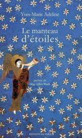 Le Manteau D'Etoiles -Pelerinage Aux Eveques De France - Poemes - Couverture - Format classique