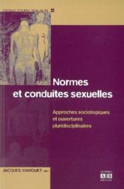 Normes Et Conduites Sexuelles Approches Sociologiques Et Ouvertures Pluridisciplinaires - Couverture - Format classique