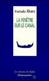 Fenetre Sur Le Canal (La) - Couverture - Format classique