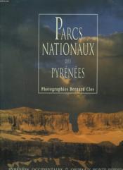 Parc nationaux des Pyrénées (2e édition) - Couverture - Format classique