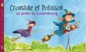Croustine et Potisson au jardin du Luxembourg - Couverture - Format classique