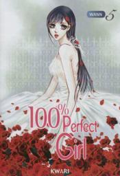 100% perfect girl t.5 - Couverture - Format classique