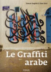 Le graffiti arabe - Couverture - Format classique