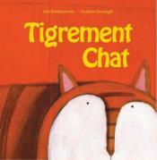 Tigrement chat - Couverture - Format classique