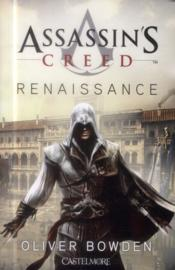 Vente  Assassin's Creed ; renaissance  - Oliver Bowden
