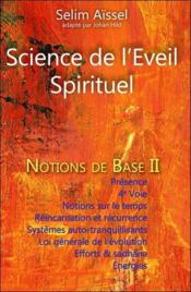 Vente  Science de l'éveil spirituel ; notions de base t.2  - Selim Aissel