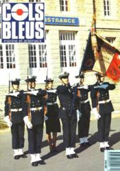 COLS BLEUS. HEBDOMADAIRE DE LA MARINE ET DES ARSENAUX N°2019 DU 21 JANVIER 1989. LA CHALEUR, VOUS CONNAISSEZ? par LE MEDECIN EN CHEF ET LE MED. PRINCIPAL CATHELIN / LE COMBAT DE SAN REMO: UNE ENIGMEZ RESOLUE par LE CONTRE-AMIRAL (2S) PIERRE-DUPLAIX /... - Couverture - Format classique