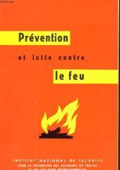 Prevention Lutte Contre Le Feu - Couverture - Format classique