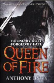 Vente livre :  QUEEN OF FIRE - RAVEN''S SHADOW VOLUME 3  - Anthony Ryan