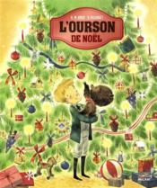 Vente livre :  Teddy l'ourson de Noël  - Collectif