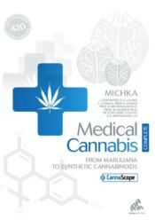 Vente livre :  Medical Cannabis ; From Marijuana to Synthetic Cannabinoids  - Michka