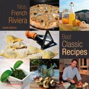 Vente livre :  Nice, French Riviera, best classic recipes  - Denis Bensa