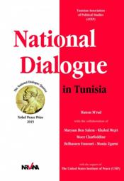 Vente livre :  National dialogue in Tunisia  - Hatem M'Rad